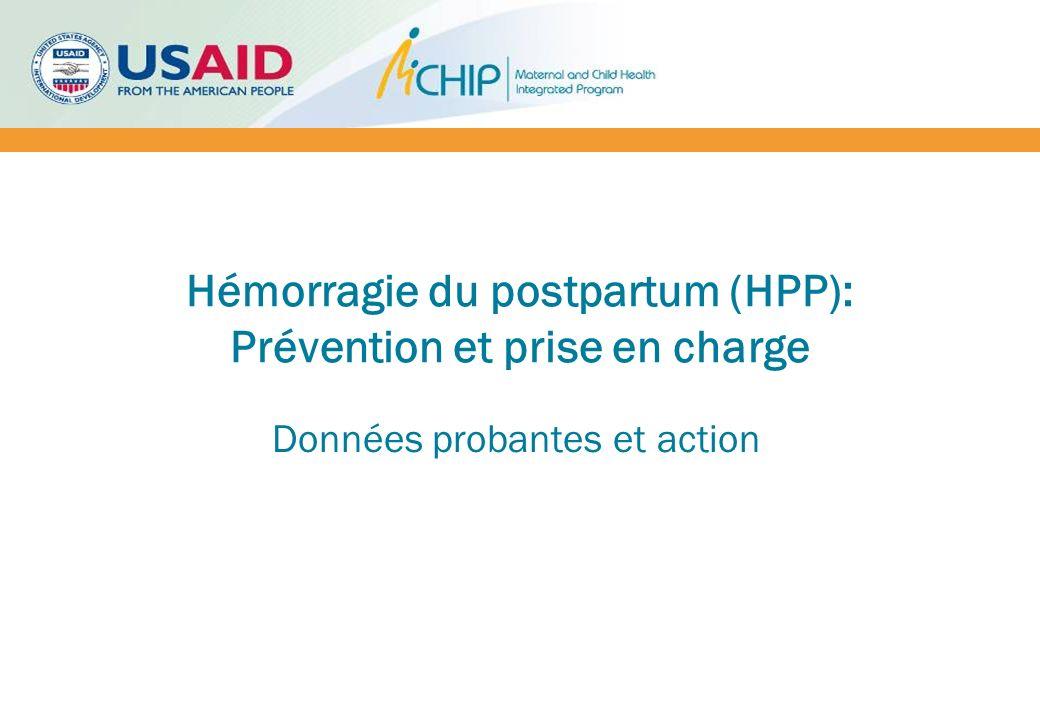 Hémorragie du postpartum (HPP): Prévention et prise en charge Données probantes et action