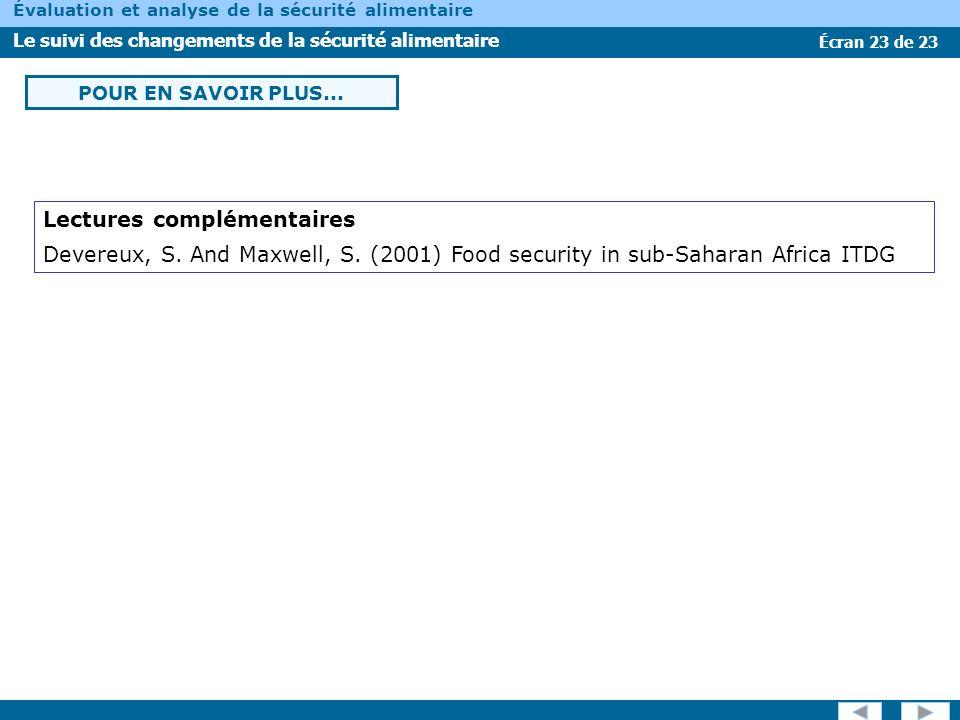 Écran 23 de 23 Évaluation et analyse de la sécurité alimentaire Le suivi des changements de la sécurité alimentaire POUR EN SAVOIR PLUS... Lectures co