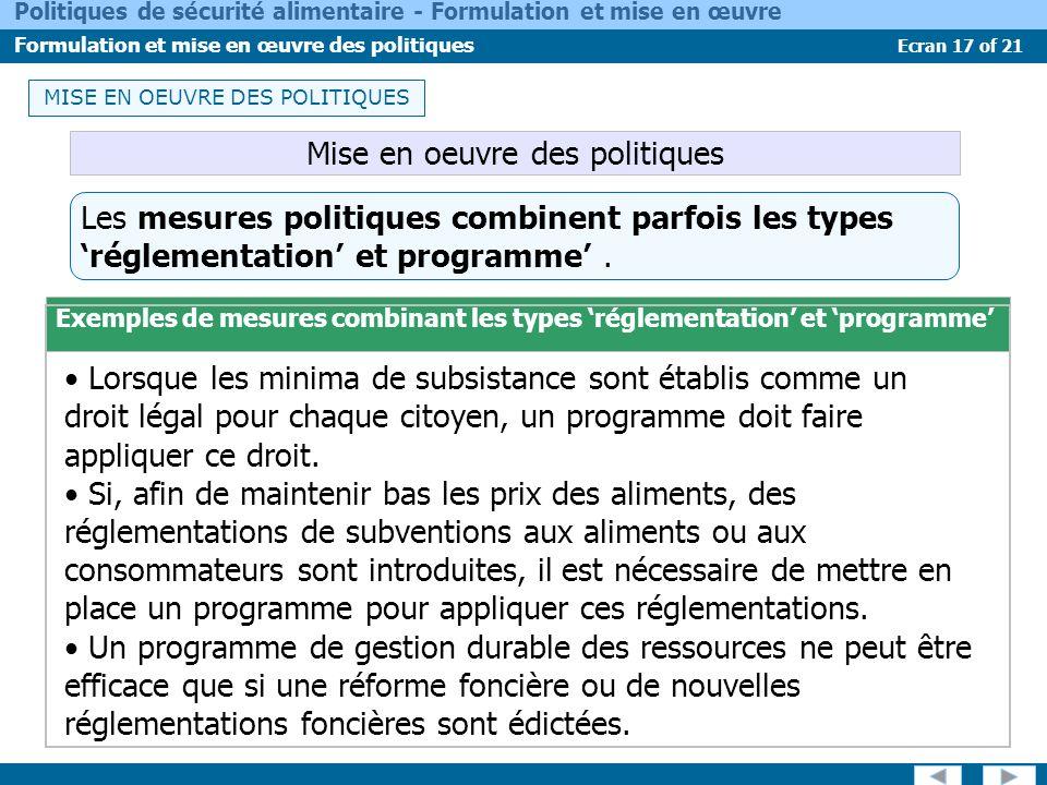 Ecran 17 of 21 Politiques de sécurité alimentaire - Formulation et mise en œuvre Formulation et mise en œuvre des politiques Les mesures politiques co