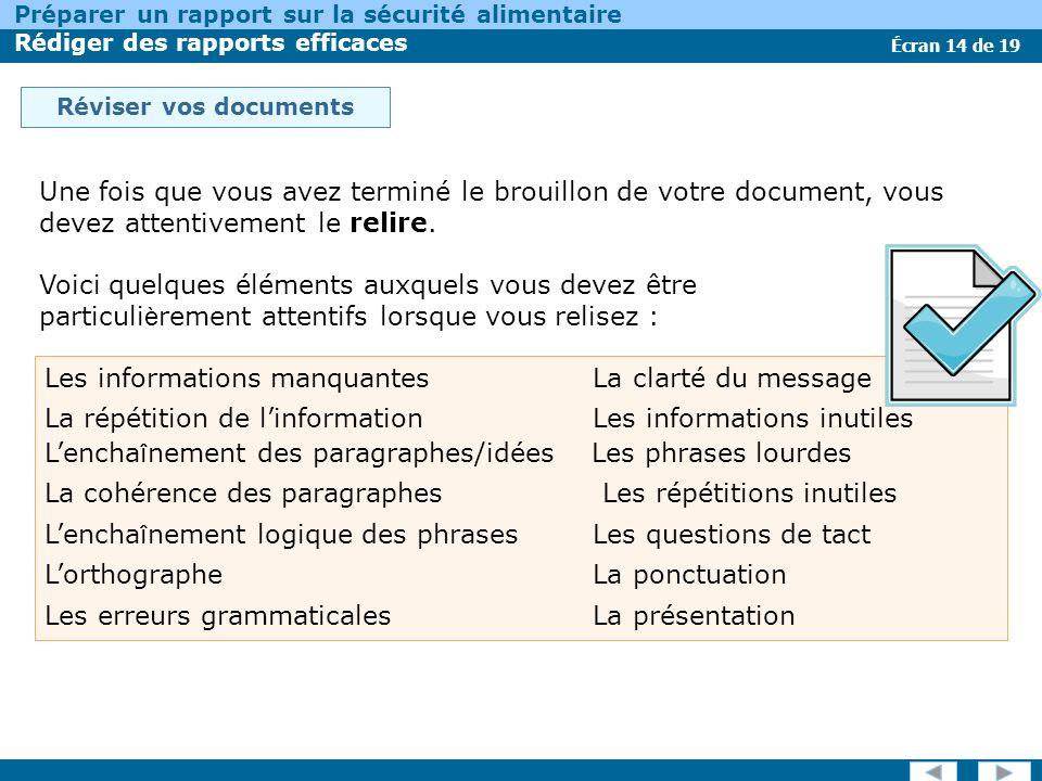 Écran 14 de 19 Préparer un rapport sur la sécurité alimentaire Rédiger des rapports efficaces Réviser vos documents Une fois que vous avez terminé le