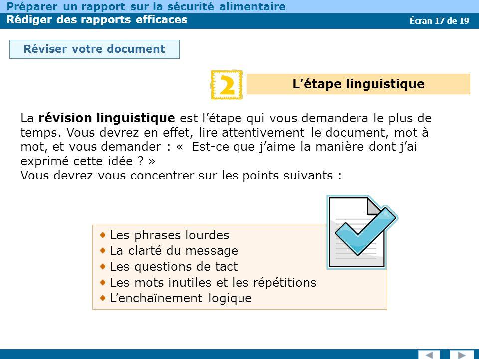 Écran 17 de 19 Préparer un rapport sur la sécurité alimentaire Rédiger des rapports efficaces Réviser votre document La révision linguistique est léta