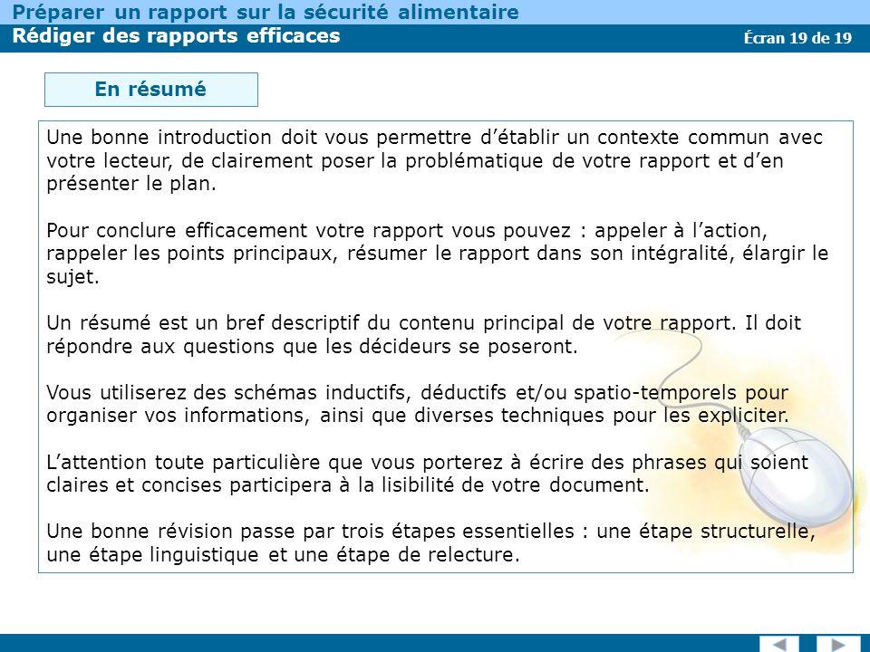Écran 19 de 19 Préparer un rapport sur la sécurité alimentaire Rédiger des rapports efficaces En résumé Une bonne introduction doit vous permettre dét