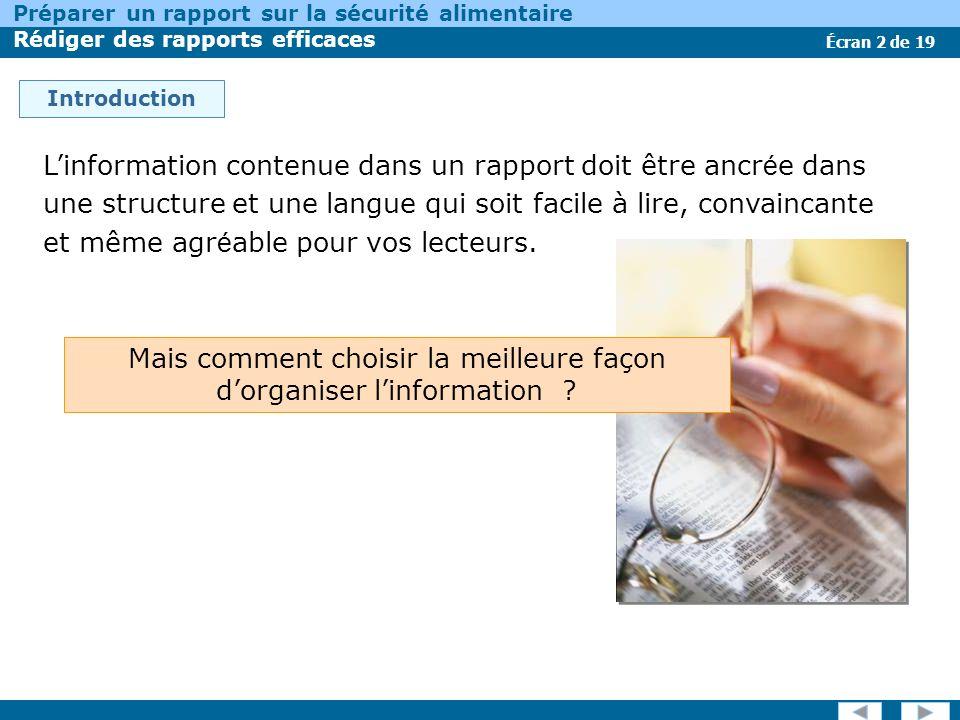 Écran 2 de 19 Préparer un rapport sur la sécurité alimentaire Rédiger des rapports efficaces Introduction Linformation contenue dans un rapport doit ê