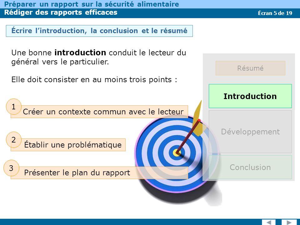 Écran 16 de 19 Préparer un rapport sur la sécurité alimentaire Rédiger des rapports efficaces Réviser votre document Lors de la première étape, vous devez simplement parcourir le document.