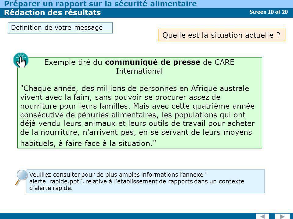 Screen 10 of 20 Préparer un rapport sur la sécurité alimentaire Rédaction des résultats Exemple tiré du communiqué de presse de CARE International