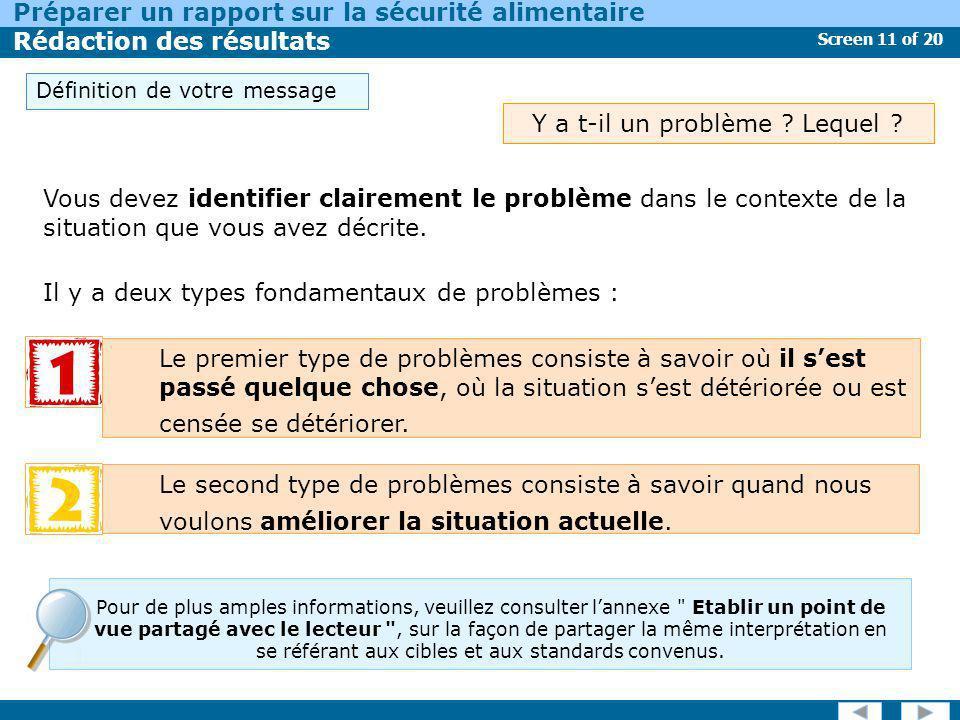 Screen 11 of 20 Préparer un rapport sur la sécurité alimentaire Rédaction des résultats Vous devez identifier clairement le problème dans le contexte