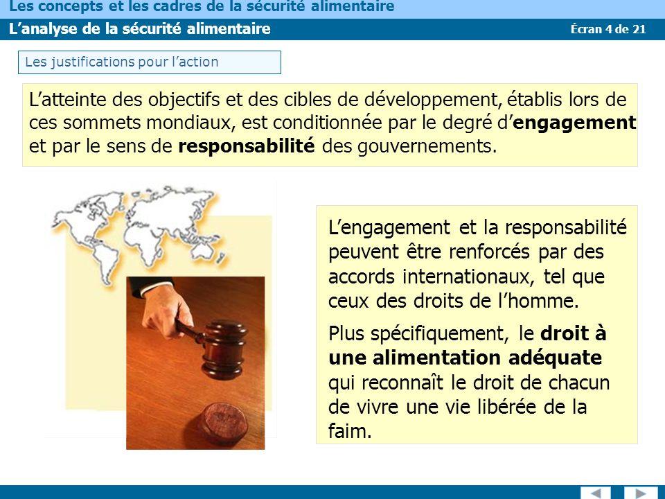Écran 4 de 21 Les concepts et les cadres de la sécurité alimentaire Lanalyse de la sécurité alimentaire Lengagement et la responsabilité peuvent être