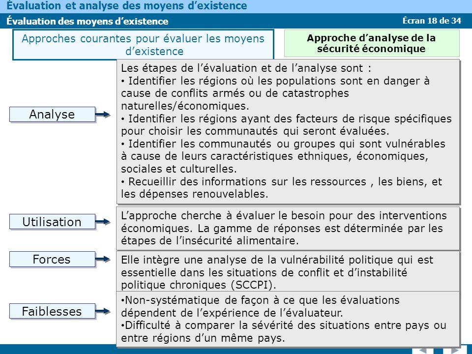 Écran 18 de 34 Évaluation et analyse des moyens dexistence Évaluation des moyens dexistence Approches courantes pour évaluer les moyens dexistence Les