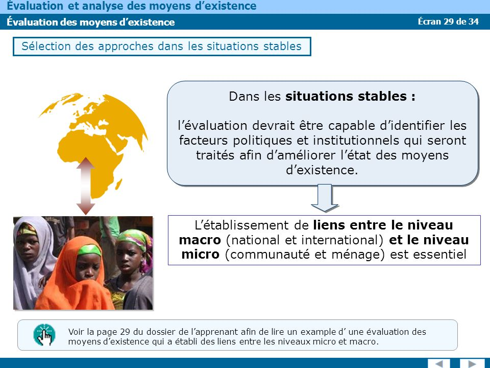 Écran 29 de 34 Évaluation et analyse des moyens dexistence Évaluation des moyens dexistence Sélection des approches dans les situations stables Dans l