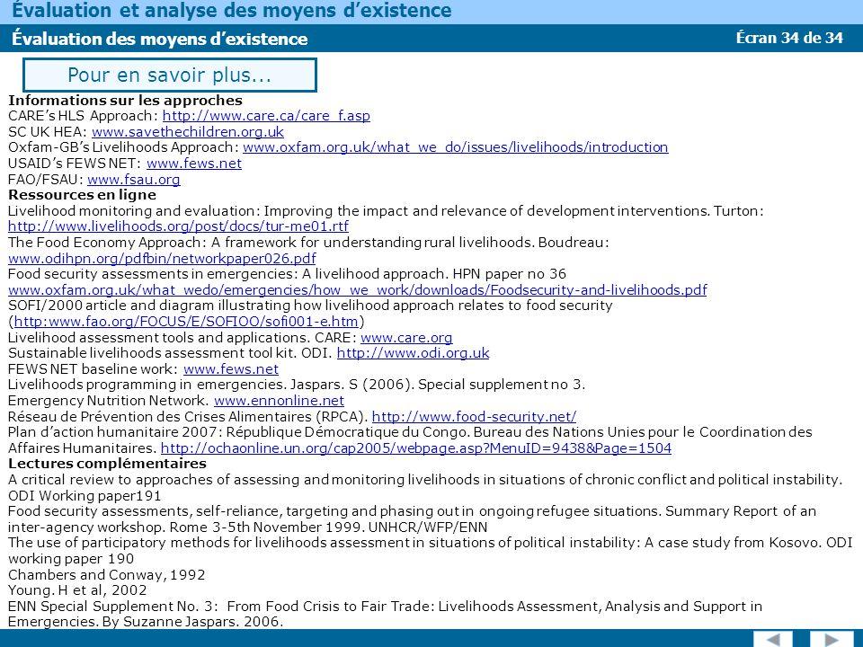 Écran 34 de 34 Évaluation et analyse des moyens dexistence Évaluation des moyens dexistence Pour en savoir plus... Informations sur les approches CARE