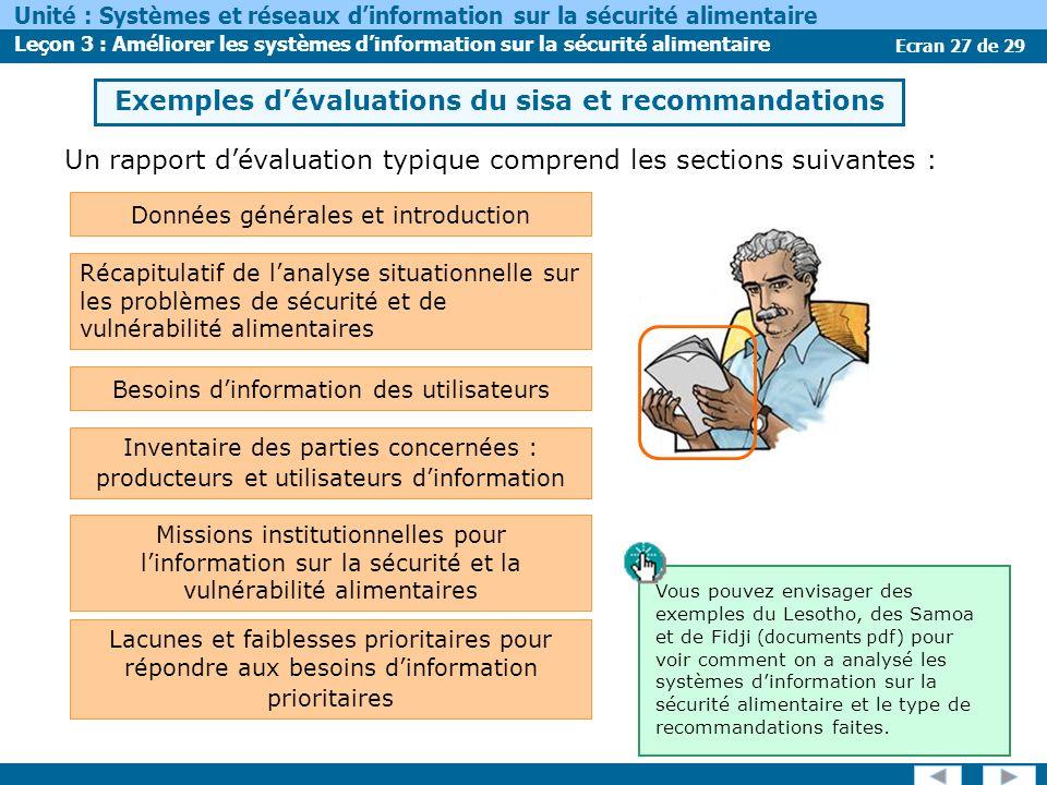 Ecran 27 de 29 Unité : Systèmes et réseaux dinformation sur la sécurité alimentaire Leçon 3 : Améliorer les systèmes dinformation sur la sécurité alim