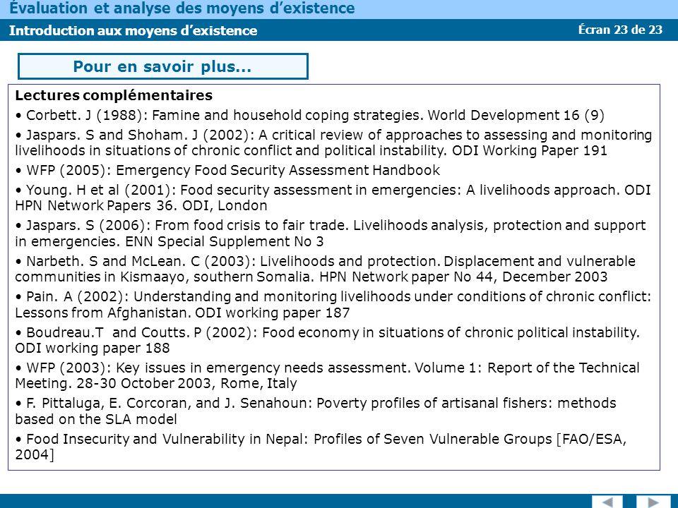 Écran 23 de 23 Évaluation et analyse des moyens dexistence Introduction aux moyens dexistence Pour en savoir plus...