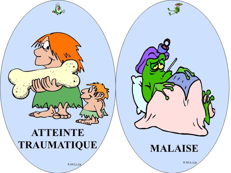 ATTEINTE TRAUMATIQUE R.MULLER MALAISE R.MULLER