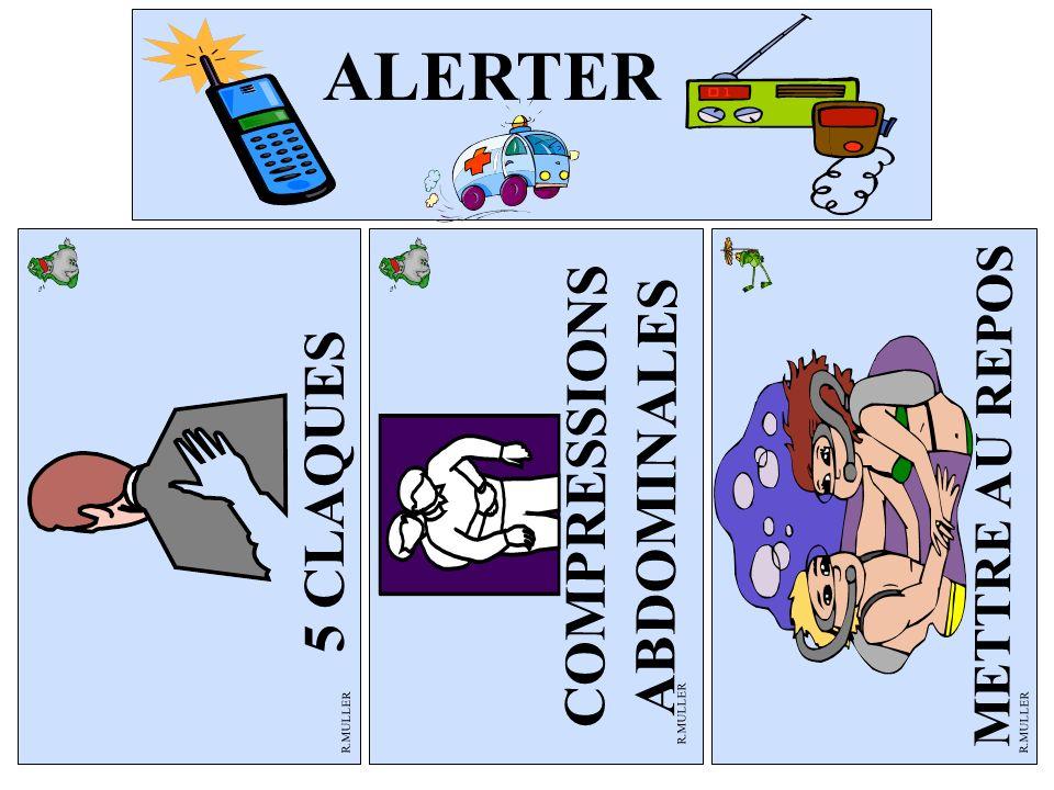 COMPRESSIONS ABDOMINALES R.MULLER METTRE AU REPOS 5 CLAQUES ALERTER