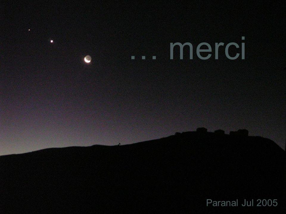 Paranal Jul 2005 … merci