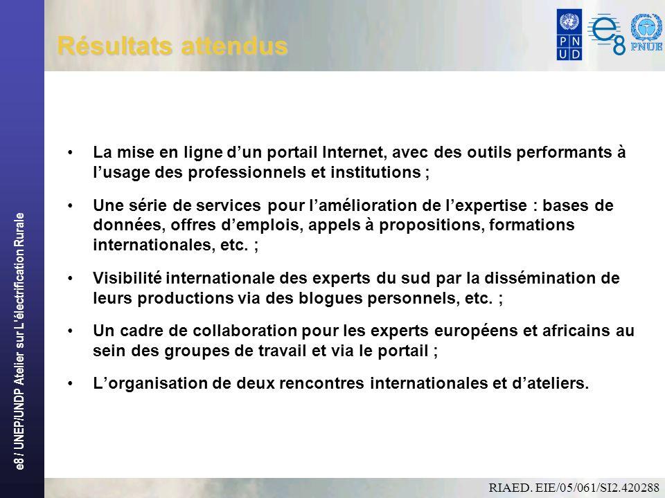e8 / UNEP/UNDP Atelier sur L électrification Rurale Acquis du RIAED1/4 1.