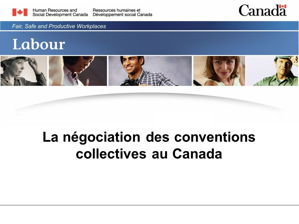 La négociation des conventions collectives au Canada