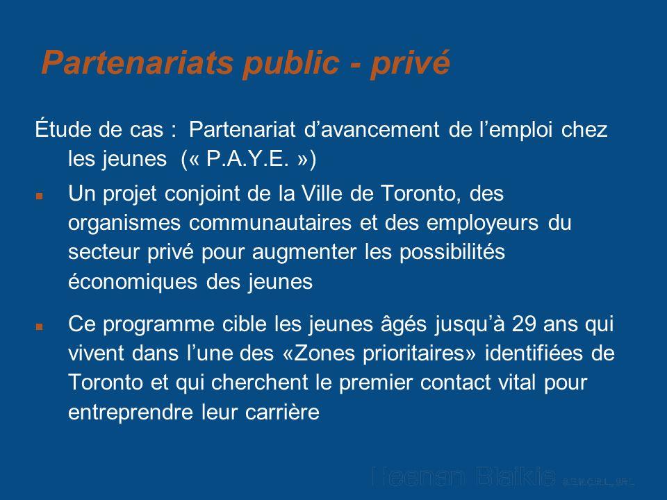 Partenariats public - privé Étude de cas : Partenariat davancement de lemploi chez les jeunes (« P.A.Y.E.