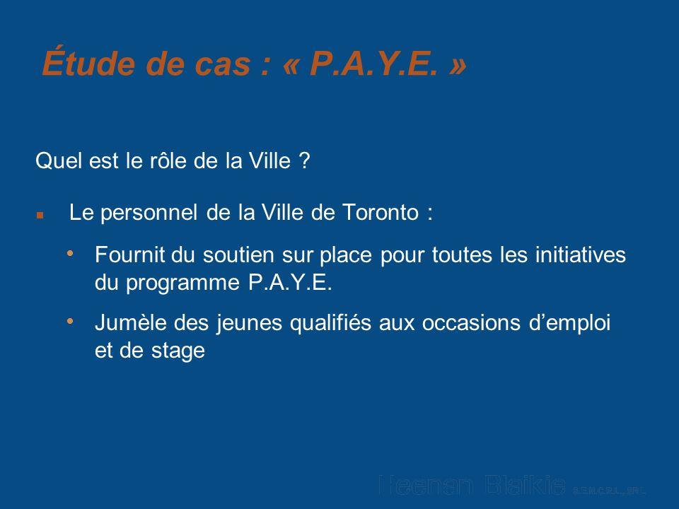 Étude de cas : « P.A.Y.E. » Quel est le rôle de la Ville .