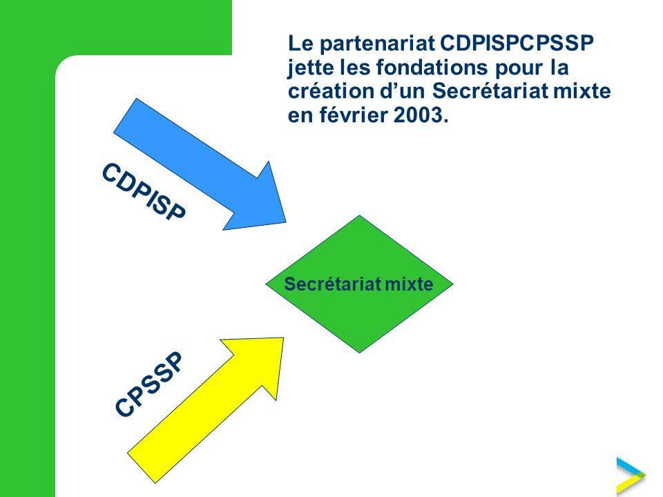Le partenariat CDPISPCPSSP jette les fondations pour la création dun Secrétariat mixte en février 2003.