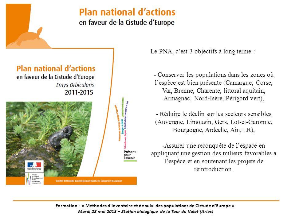 Le PNA, cest 3 objectifs à long terme : - Conserver les populations dans les zones où lespèce est bien présente (Camargue, Corse, Var, Brenne, Charent