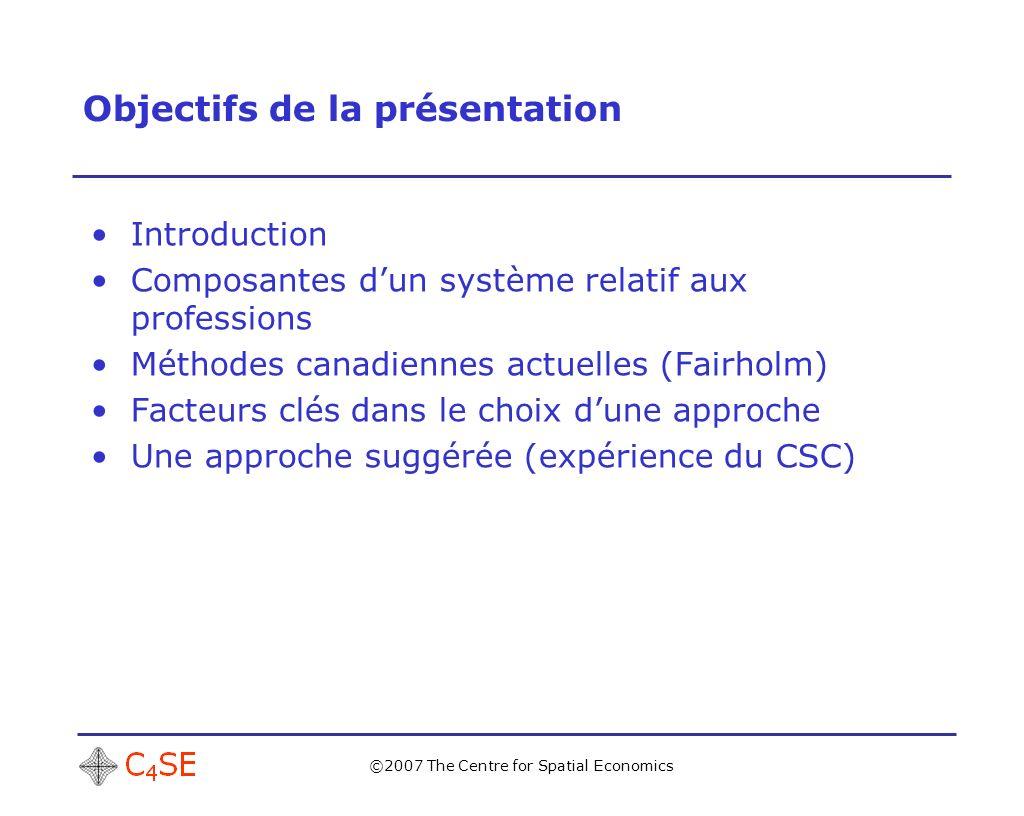 ©2007 The Centre for Spatial Economics Composantes dun système de prévision DonnéesModèles Analystes Clients Processus de prévision