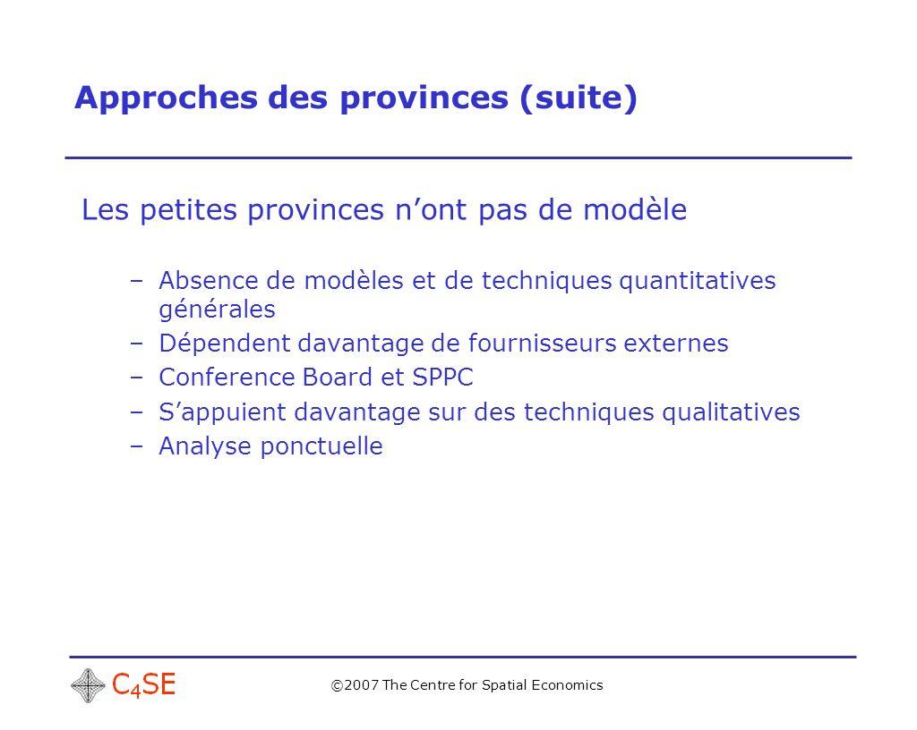 ©2007 The Centre for Spatial Economics Facteurs clés influant sur le choix But visé Utilité –précision –cohérence –transparence –éducation Données Ressources