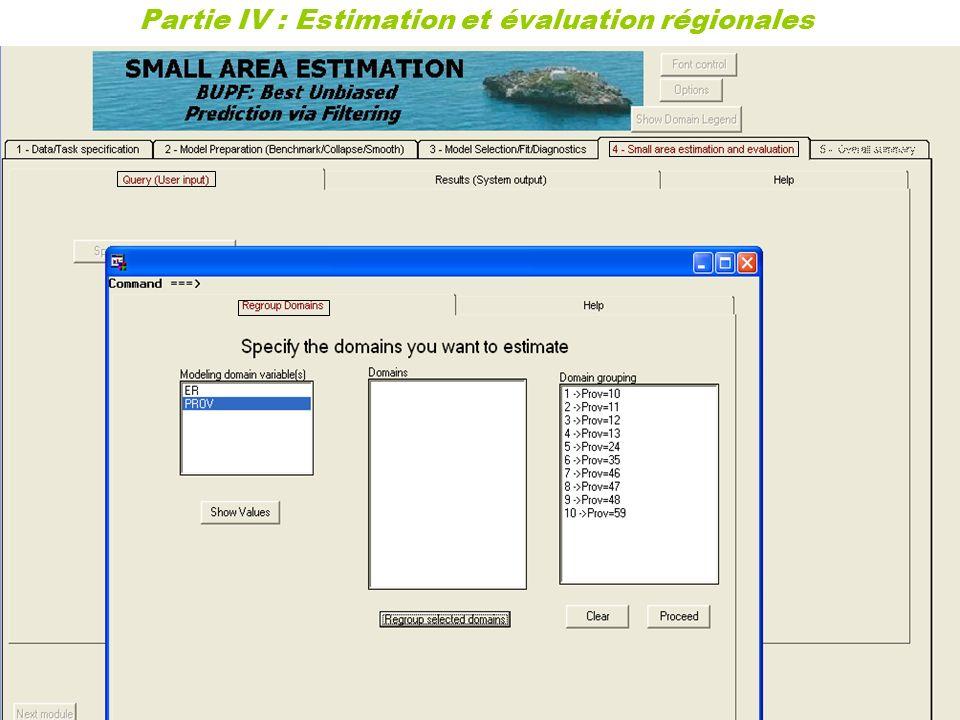 33 Partie IV : Estimation et évaluation régionales