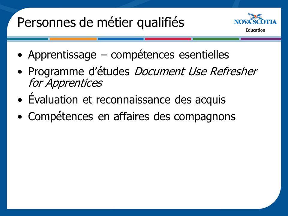 Personnes de métier qualifiés Apprentissage – compétences esentielles Programme détudes Document Use Refresher for Apprentices Évaluation et reconnais