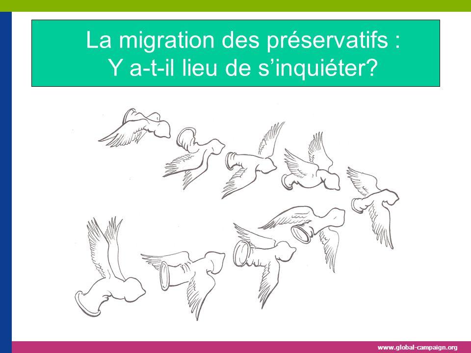 www.global-campaign.org La migration des préservatifs : Y a-t-il lieu de sinquiéter