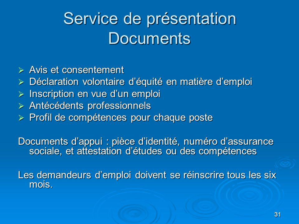 31 Service de présentation Documents Avis et consentement Avis et consentement Déclaration volontaire déquité en matière demploi Déclaration volontair