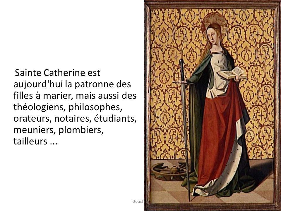 Sainte Catherine est aujourd'hui la patronne des filles à marier, mais aussi des théologiens, philosophes, orateurs, notaires, étudiants, meuniers, pl