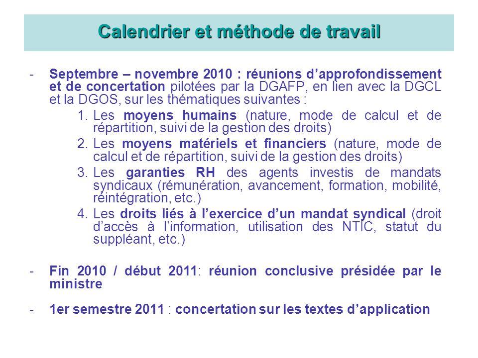 -Septembre – novembre 2010 : réunions dapprofondissement et de concertation pilotées par la DGAFP, en lien avec la DGCL et la DGOS, sur les thématique