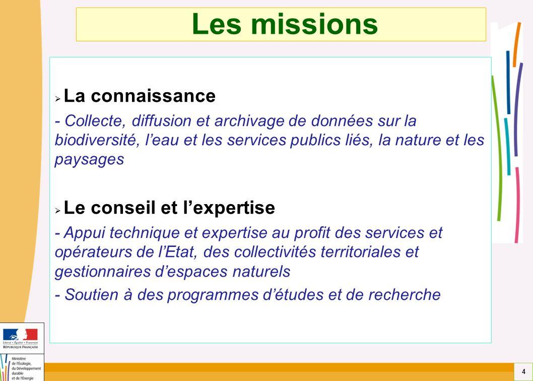 4 Les missions La connaissance - Collecte, diffusion et archivage de données sur la biodiversité, leau et les services publics liés, la nature et les