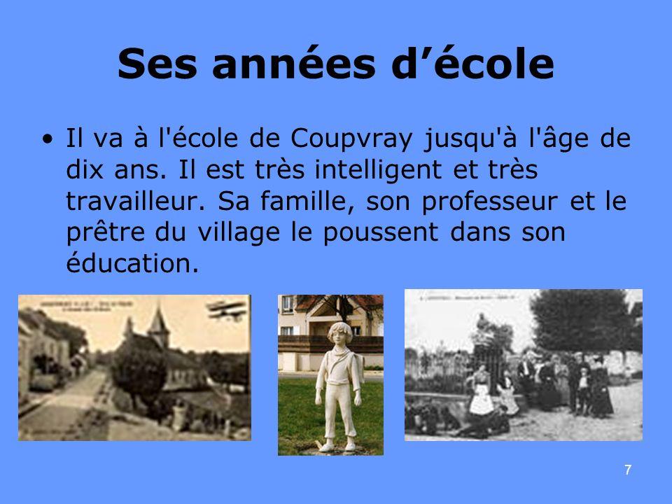 7 Ses années décole Il va à l'école de Coupvray jusqu'à l'âge de dix ans. Il est très intelligent et très travailleur. Sa famille, son professeur et l
