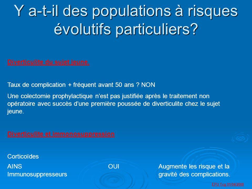 EPU Tcg 01/04/2008 Y a-t-il des populations à risques évolutifs particuliers.