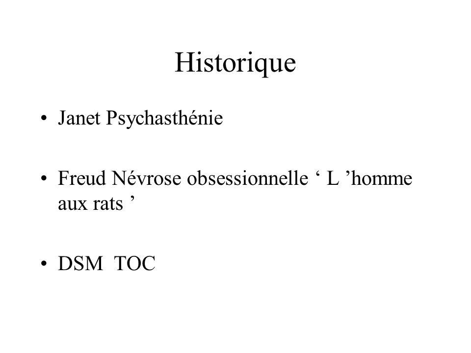 Historique Janet Psychasthénie Freud Névrose obsessionnelle L homme aux rats DSM TOC