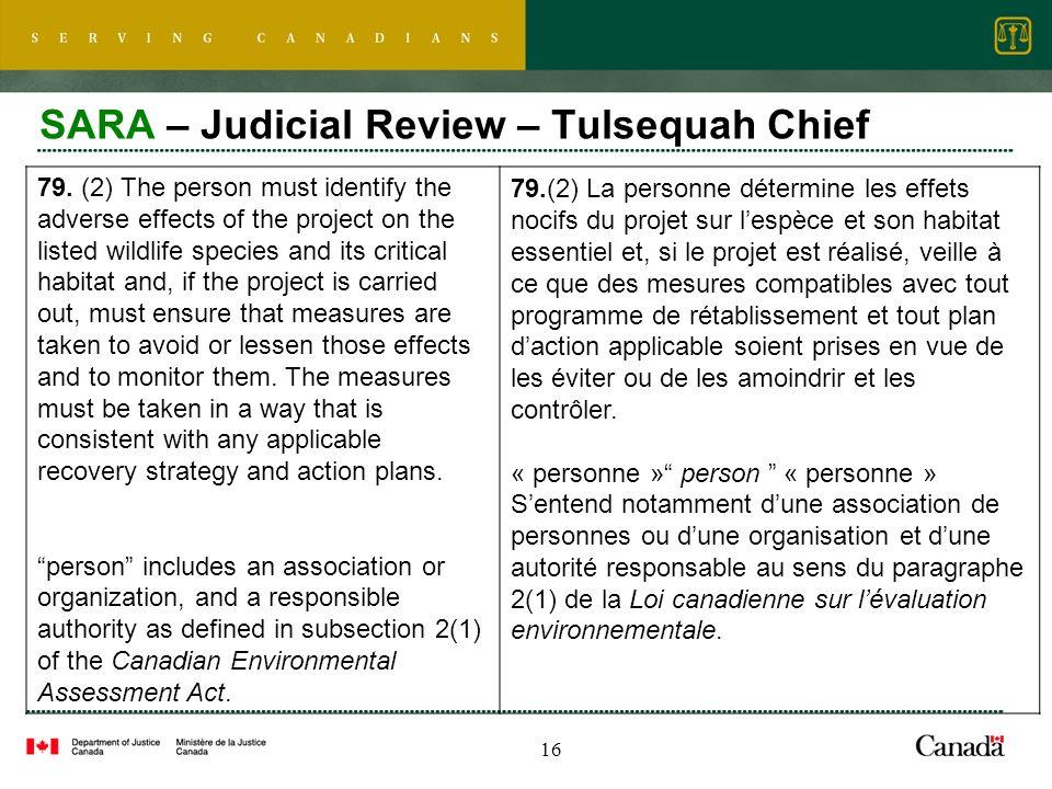 16 SARA – Judicial Review – Tulsequah Chief 79.