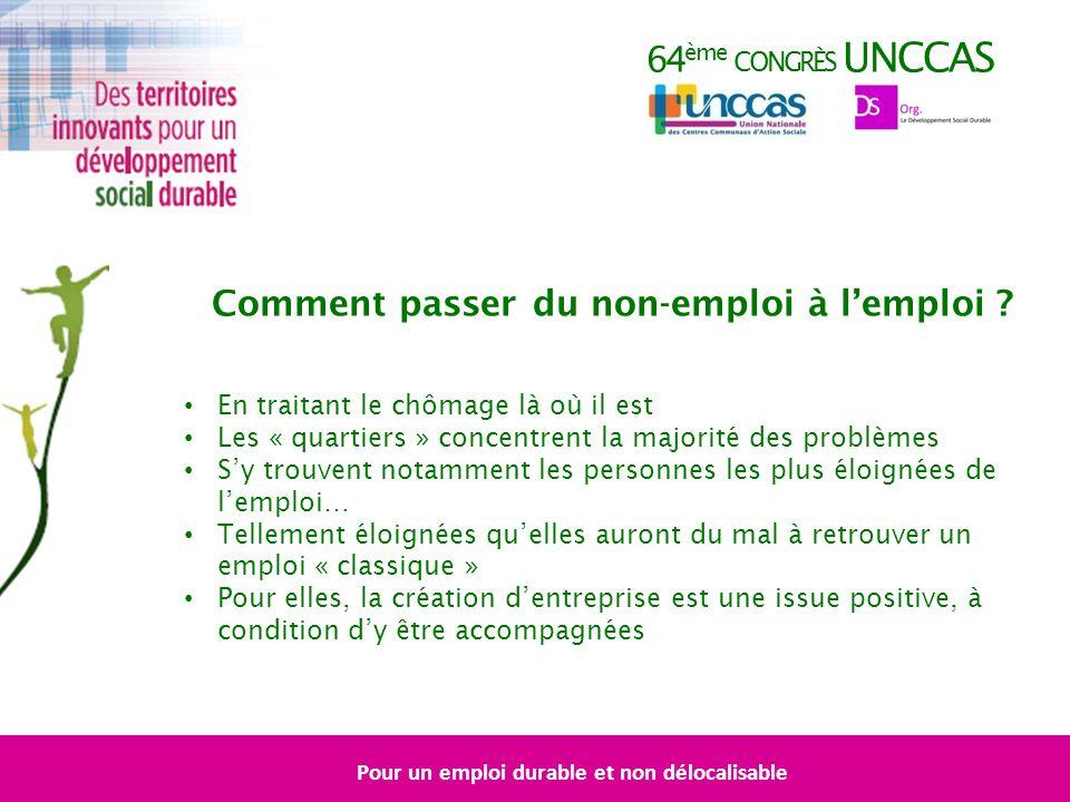 64 ème CONGRÈS UNCCAS Comment passer du non-emploi à lemploi .