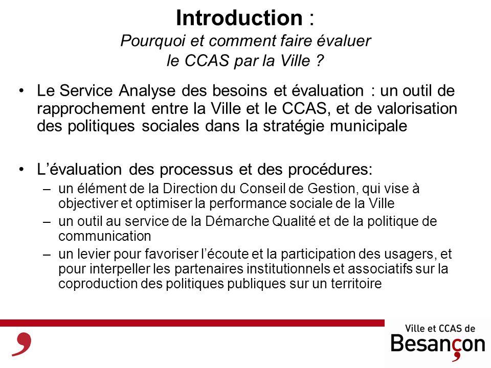Introduction : Pourquoi et comment faire évaluer le CCAS par la Ville .