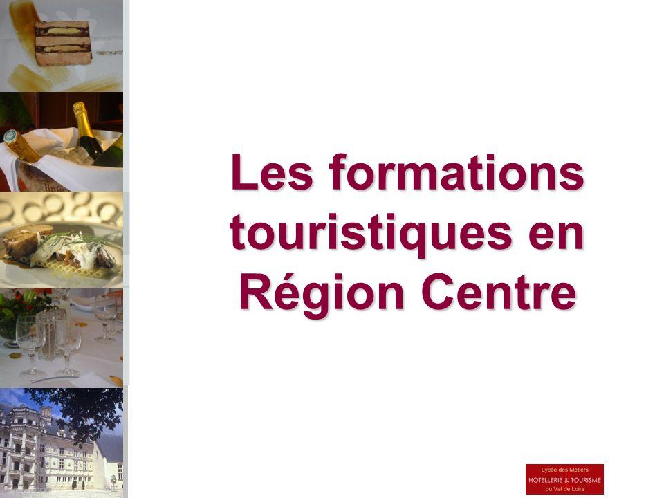 Les formations touristiques en Région Centre