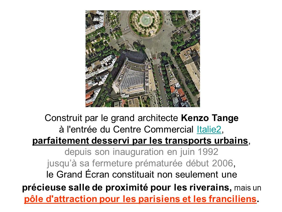 Construit par le grand architecte Kenzo Tange à l'entrée du Centre Commercial Italie2, parfaitement desservi par les transports urbains, depuis son in