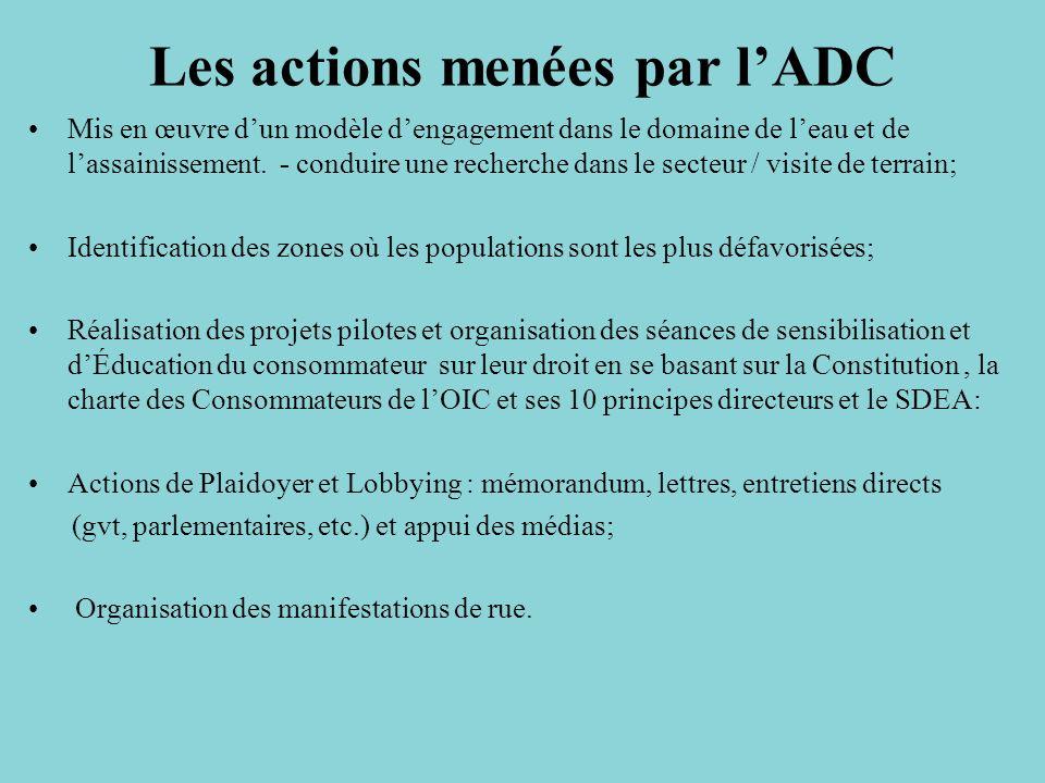 Les actions menées par lADC Mis en œuvre dun modèle dengagement dans le domaine de leau et de lassainissement. - conduire une recherche dans le secteu