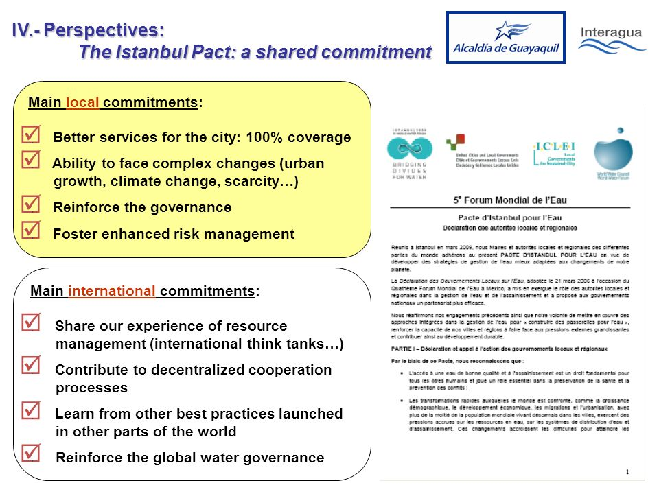 Main local commitments: Better services for the city: 100% coverage Ability to face complex changes (urban growth, climate change, scarcity…) Reinforce the governance Foster enhanced risk management....