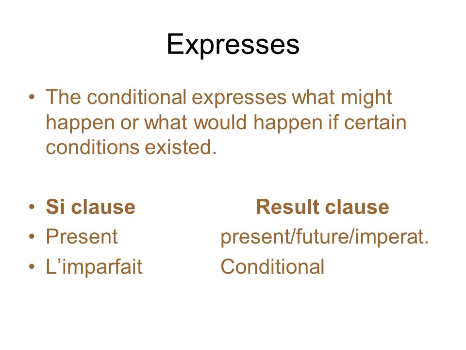 The conditional is a verb mood used for events that are not guaranteed to occur; often they are dependent on certain conditions.