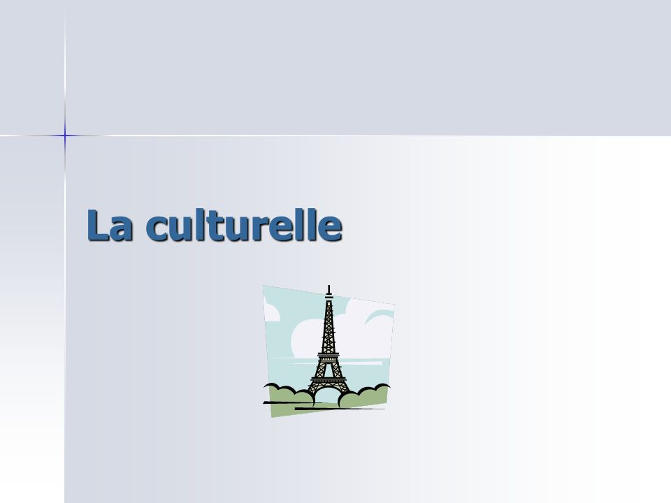 La culturelle