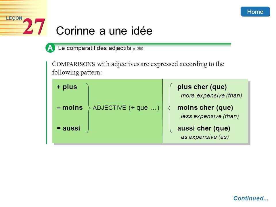 Home Corinne a une idée 27 LEÇON A Le comparatif des adjectifs p.