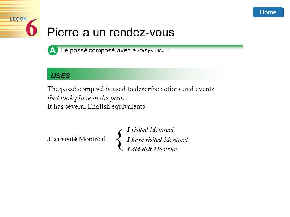 Home Pierre a un rendez-vous 6 6 LEÇON B Le passé composé: forme négative p.