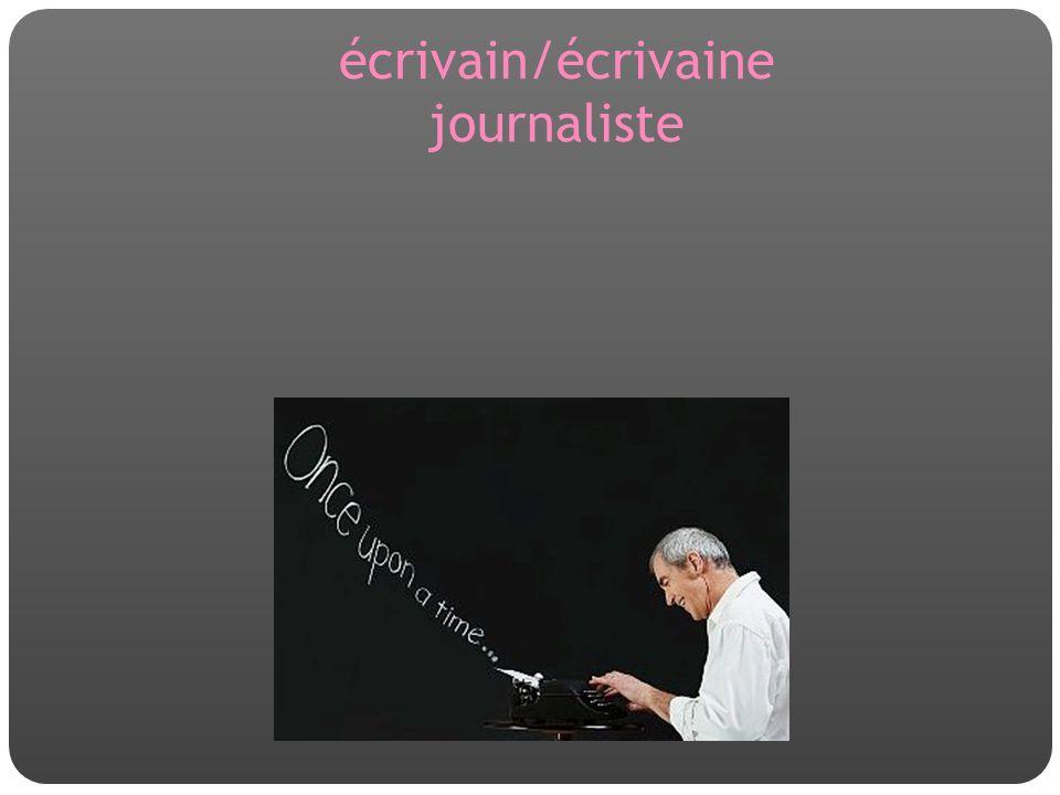 écrivain/écrivaine journaliste
