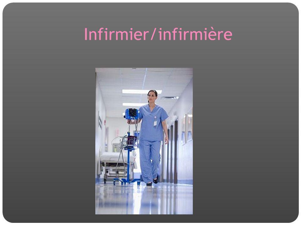 Infirmier/infirmière